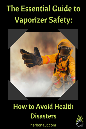 Are Vaporizers Safe? A Guide on How to Avoid Health Disasters