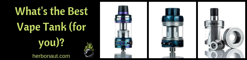 7 Best Vape Tanks (Sub-Ohm & MTL) 2019 [Covering EVERY Vape