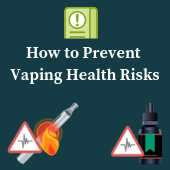 How to Prevent Vaping Health Risks
